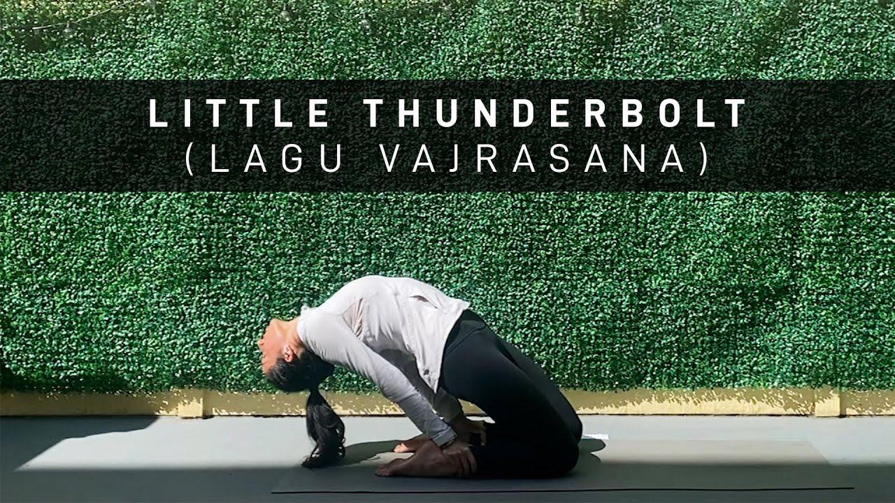 Little Thunderbolt (Lagu Vajrasana)