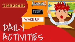 Daily routines- Routines- Learn english for kids-Educational videos-kids.