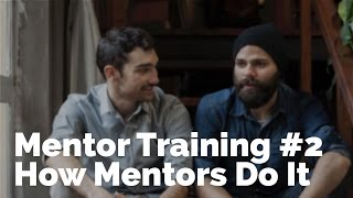 Mentor Training #2 | How Mentors Do It