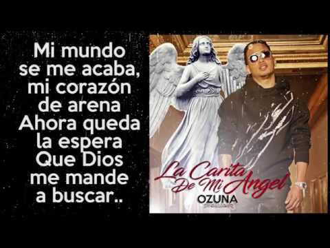 Ozuna   La Carita de Mi Angel LETRAS