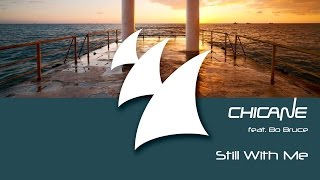 Chicane feat. Bo Bruce - Still With Me (Disco Citizens Mix)
