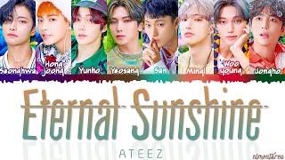 ATEEZ (에이티즈) - ETERNAL SUNSHINE Lyrics (Color Coded Lyrics Eng/Rom/Han)