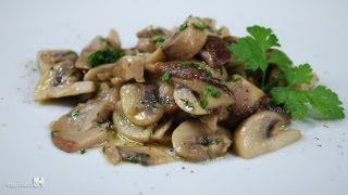 Sauteed Mushrooms - Traditional Italian Recipe