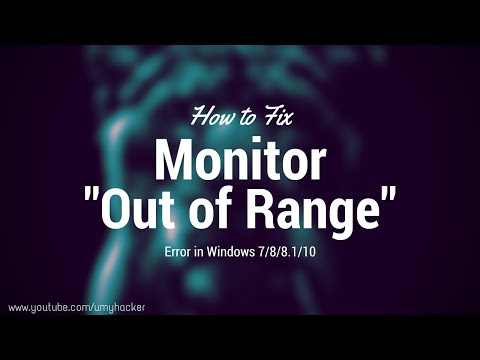 How To Fix Monitor Goes Out Of Range