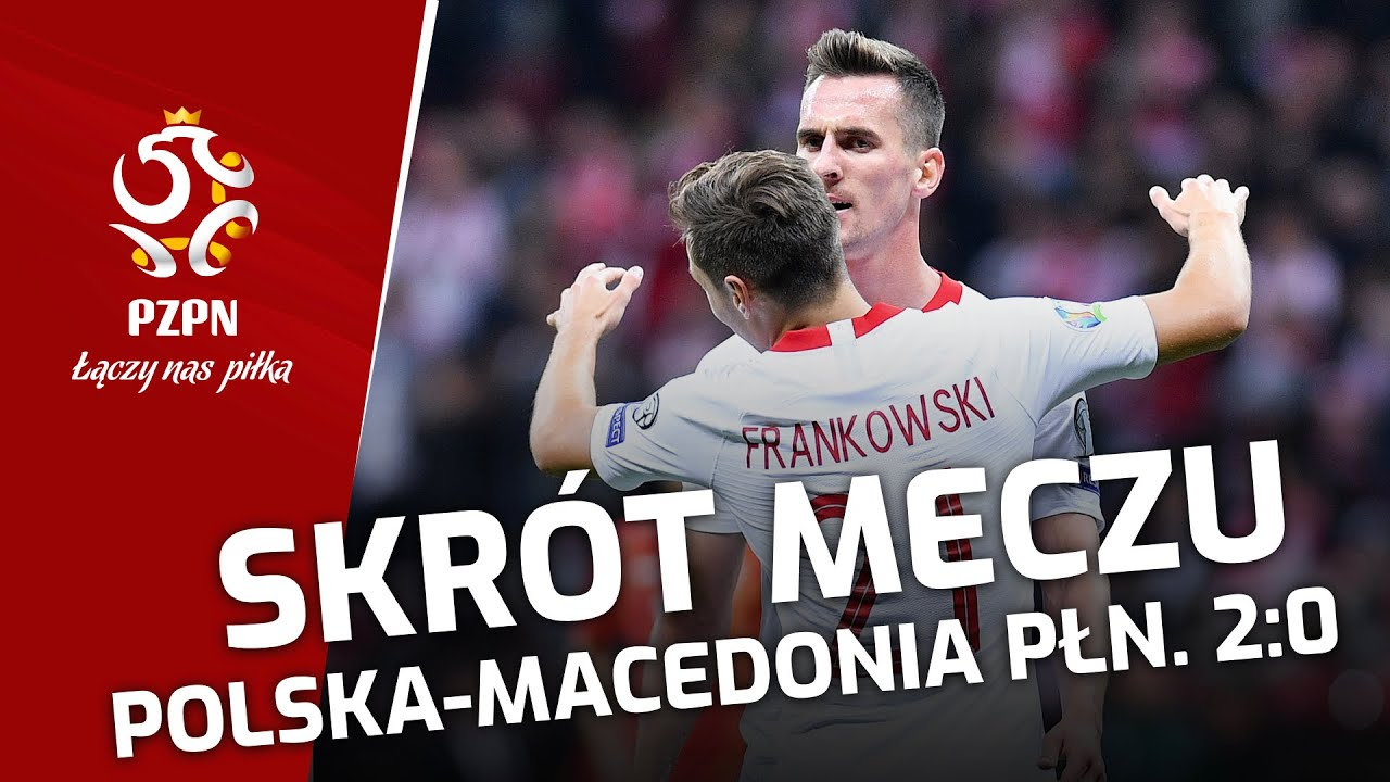 el. ME: Obszerny SKRÓT MECZU Polska – Macedonia Płn. (2:0)