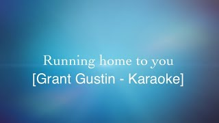 Running home to you [Karaoke Version]