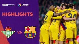 Real Betis 2-3 Barcelona | LaLiga 19/20 Match Highlights