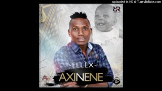 Felex - Axinene (Audio) 2018