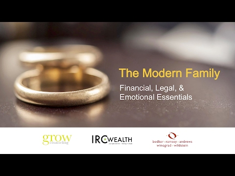 The Modern Family: Financial, Legal, and Emotional Essentials