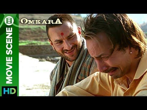A True Friendship | Omkara | Saif Ali Khan & Deepak Dobriyal
