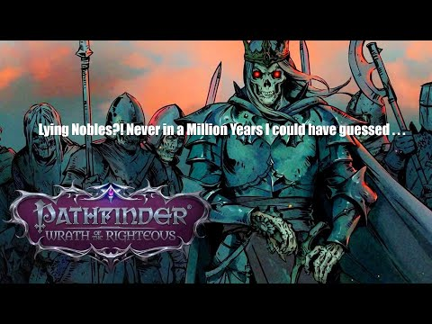 Pathfinder: Wrath of the Righteous - Demon Mythic Playthrough: Completing Quests before the Siege! |