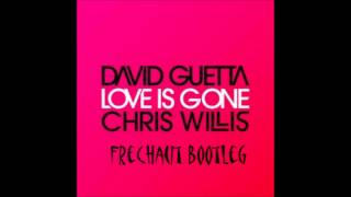 David Guetta - Love Is Gone (Frechaut Bootleg)