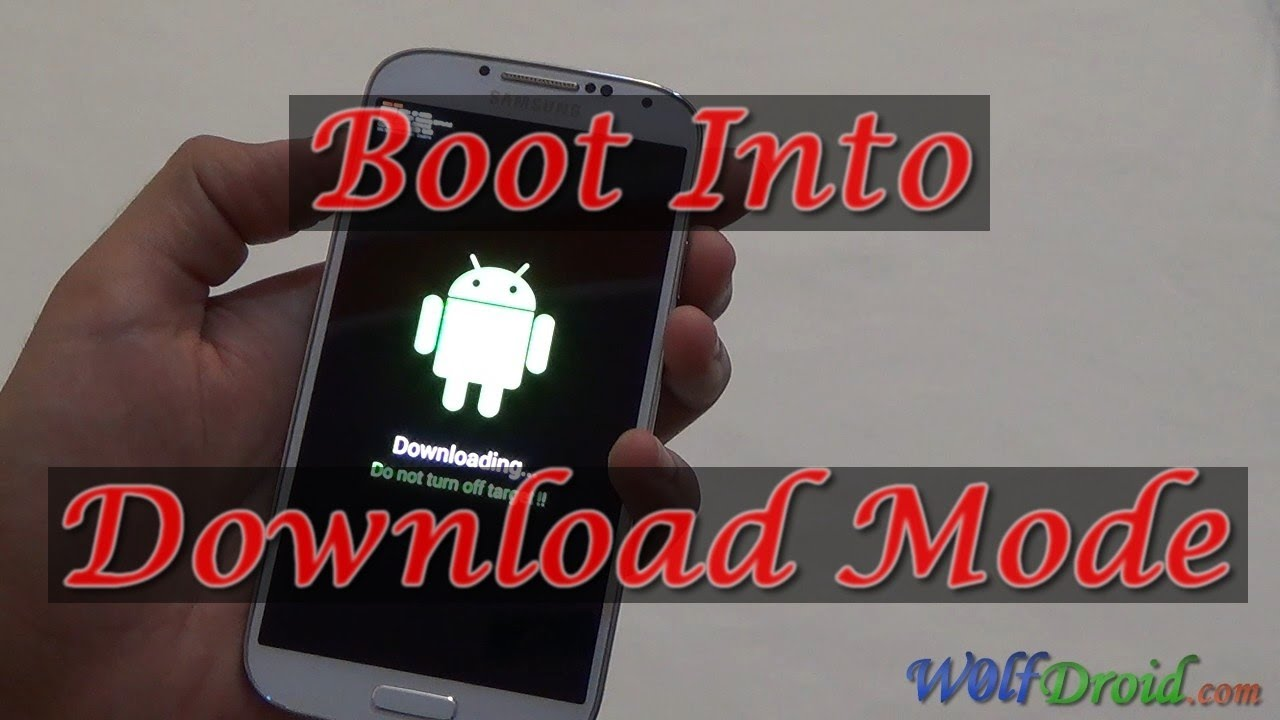 How to Boot into Download Mode for Samsung Galaxy S4 - YouTube