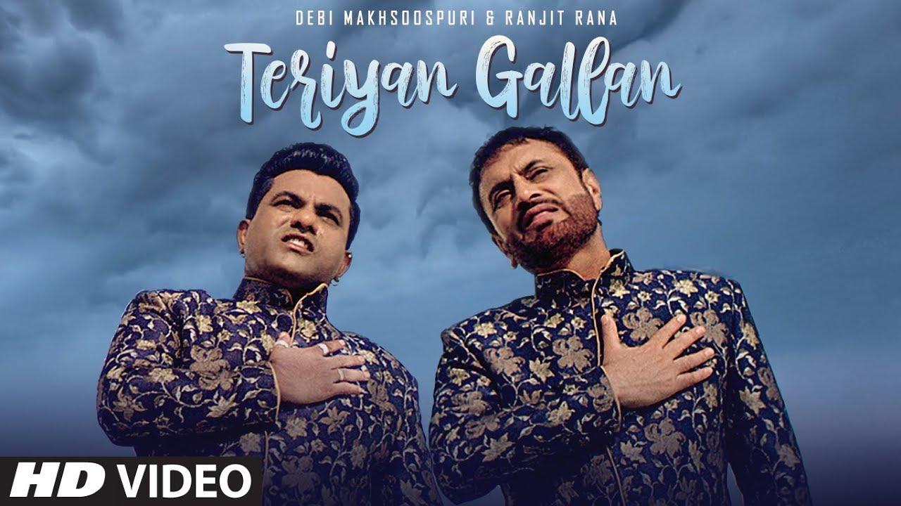 Download Teriyan Gallan (Full Song) Debi Makhsoospuri, Ranjit Rana | Jassi Bros | Latest Punjabi Songs 2019