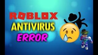 "INFORMATIONS D'ERREUR DE ROBLOX ""ANTIVIRUS"" iTzJoacoGamer (en)"
