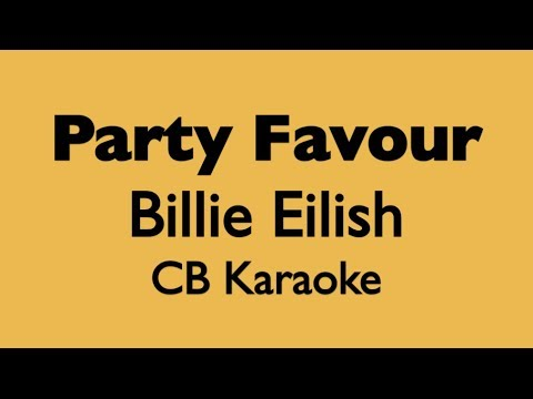 Party Favour - Billie Eilish KARAOKE ACOUSTIC INSTRUMENTAL