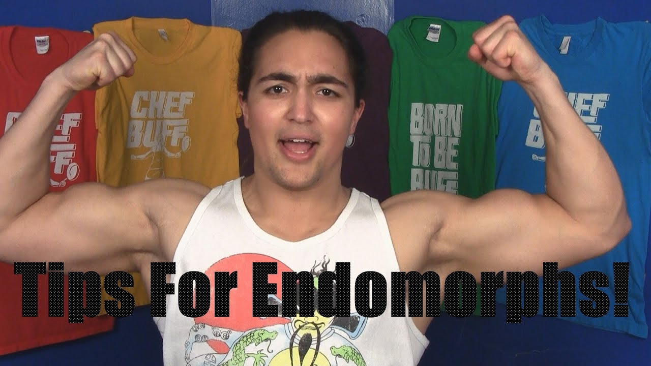 Muscle Building Tips For Endomorphs (Fat Dudes and Former ...