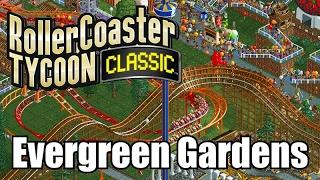 Roller Coaster Tycoon Classic - Evergreen Gardens