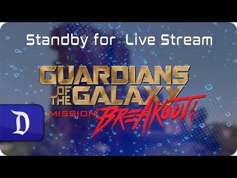 Guardians of the Galaxy – Mission: BREAKOUT! Opening Ceremony Live Stream