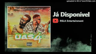 Preto Show e Dj Pzeeboy - Das 4 (RSLA Entertainment)