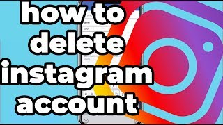 How to delete instagram account 2019