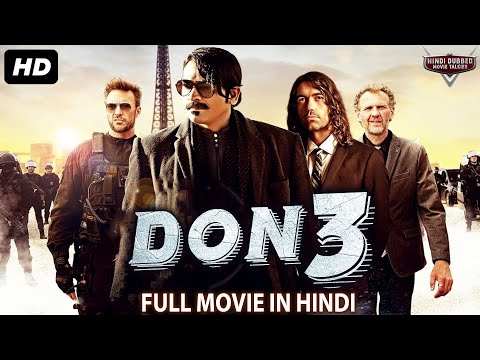 DON 3 - Blockbuster Full Action Hindi Dubbed Movie | South Indian Movies Dubbed In Hindi Full Movie