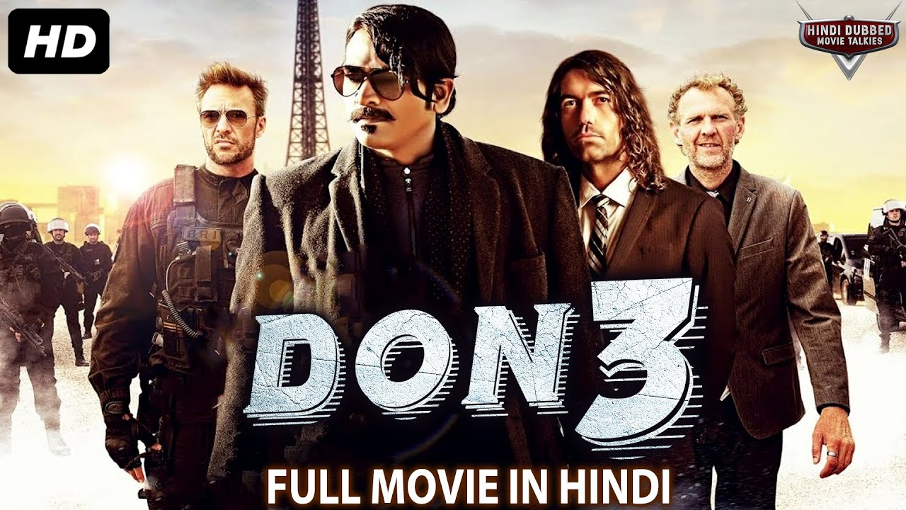Download DON 3 - Blockbuster Full Action Hindi Dubbed Movie   South Indian Movies Dubbed In Hindi Full Movie