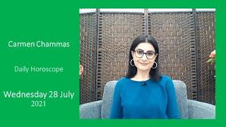 Daily horoscope: Wednesday 28 July 2021