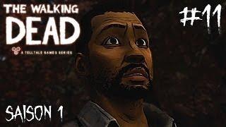[Let's Play] Saison 1 Ep 11 | The Walking Dead  | Les malheurs s'enchaînent... [HD] [Fr]