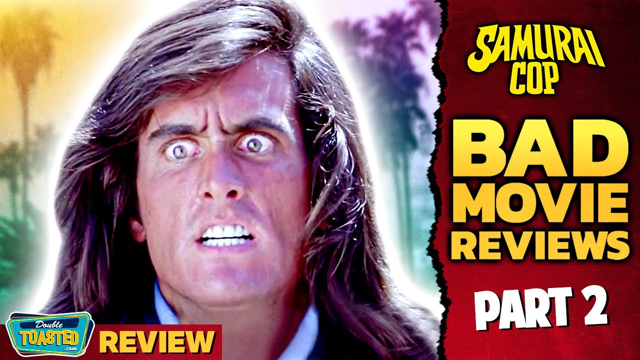 SAMURAI COP BAD MOVIE REVIEW (Part 2) | Double Toasted
