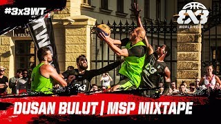 Dusan Bulut - Novi Sad  | MSP Mixtape | FIBA 3x3 World Tour 2018 - Prague Masters 2018