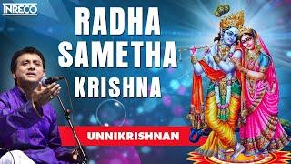 Radha Sametha - P.Unnikrishnan