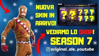 FORTNITE LIVE ITA - SHOP 22 DECEMBER SEASON 7 NEW SKIN NATALIZIE !!!!!