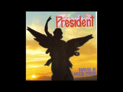 President - force power