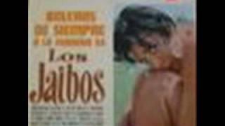 LOS JAIBOS - LOCA PASION