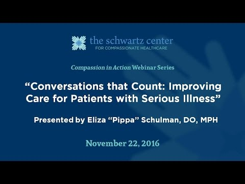 Conversations that Count: Improving Care for Patients with Serious Illness
