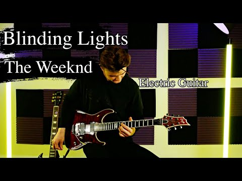 The Weeknd - Blinding Lights - Guitar Cover