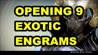 Opening Exotic Engrams 9! Destiny House of Wolves THE RAM + ETERNAL WARRIOR DROP