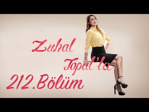 Zuhal Topal'la 212. Bölüm (HD) | 15 Haziran 2017