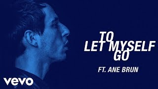 THE AVENGER FEAT ANE BRUN-TO LET MYSELF GO