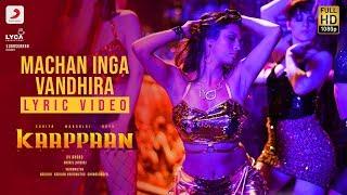 Kaappaan - Machan Inga Vandhira Lyric (Tamil) | Suriya | Harris Jayaraj | K.V. Anand