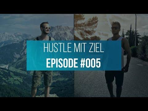 Hustle mit Ziel - KEIN LIMIT Podcast #005