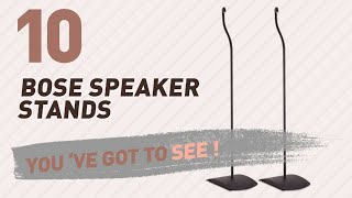Bose Speaker Stands // New & Popular 2017