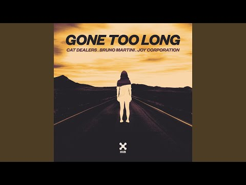 Gone Too Long Club Mix