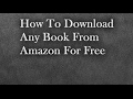 How To Download Any Book From Amazon For Free