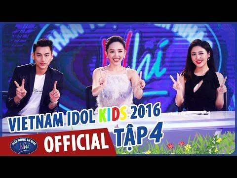 VIETNAM IDOL KIDS - THẦN TƯỢNG ÂM NHẠC NHÍ 2016 - TẬP 4 - FULL HD