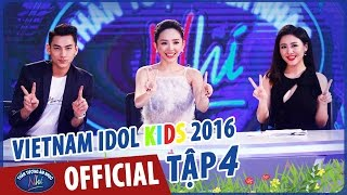 vietnam idol kids - than tuong am nhac nhi 2016 - tap 4 - full hd