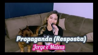 Resposta Propaganda - Jorge e Mateus (Wynnie Nogueira)