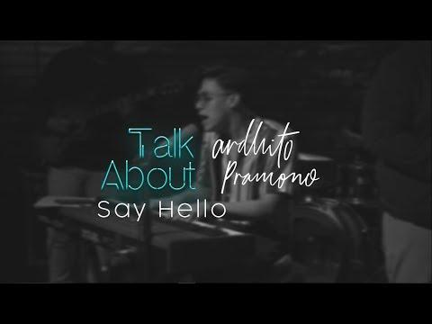 """Free Download Ardhito Pramono Talk About """"say Hello"""" Mp3 dan Mp4"""