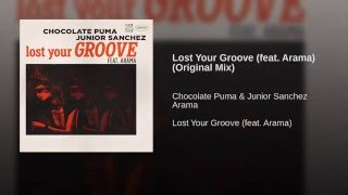 Lost Your Groove (feat. Arama) (Original Mix)